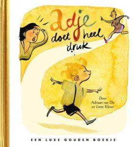 Gouden Boekjes - Adje Doet Heel Druk cover