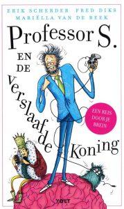 Professor S. en de verslaafde koning cover
